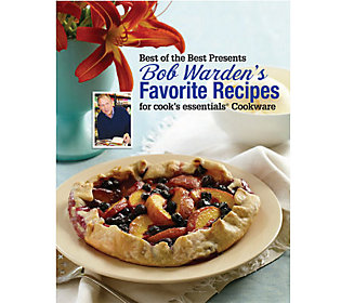 Bob Wardens Favorite Recipes for Cooks Essentials
