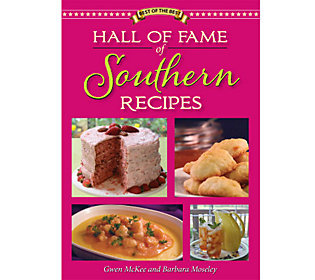Best of the Best Hall of Fame of Southern Recipes