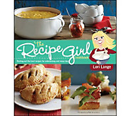 The Recipe Girl Cookbook by Lori Lange - F11192
