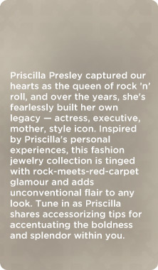 Priscilla Presley Jewelry Collection