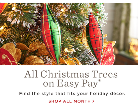 All Christmas Trees on Easy Pay(R)